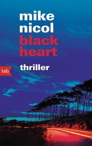 Mike Nicol / Mechthild Barth. black heart - Thriller. btb, 2014.