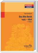 Das Alte Reich 1495 - 1806