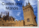Castles and Manors in Germany (Wall Calendar 2021 DIN A3 Landscape)