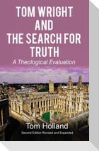 Tom Wright and The Search For Truth