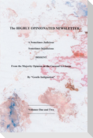 The Highly Opinionated Newsletter: A Sometimes Judicious