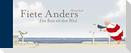 Fiete Anders - Eine Reise mit dem Wind