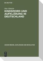 Kindsmord und Aufklärung in Deutschland