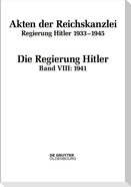 Regierung Hitler. Band VIII: 1941