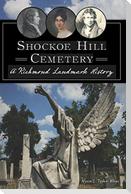 Shockoe Hill Cemetery: A Richmond Landmark History