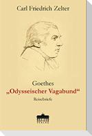 """Goethes """"Odysseischer Vagabund"""""""