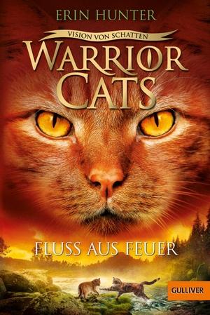 Hunter, Erin. Warrior Cats - Vision von Schatten. Fluss aus Feuer - Staffel VI, Band 5. Beltz GmbH, Julius, 2021.