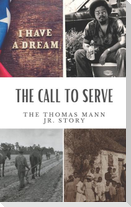 The Call to Serve: The Thomas Mann Jr Story