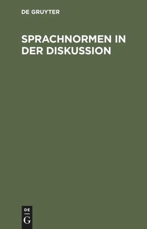 Sprachnormen in der Diskussion - Beiträge vorgele