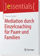 Mediation durch Einzelcoaching für Paare und Familien