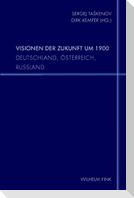 Visionen der Zukunft um 1900