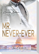 Mr. Never-Ever