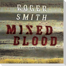 Mixed Blood: A Cape Town Thriller
