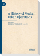 A History of Modern Urban Operations