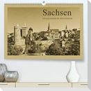 Sachsen (Premium, hochwertiger DIN A2 Wandkalender 2021, Kunstdruck in Hochglanz)
