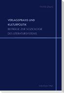 Verlagspraxis und Kulturpolitik
