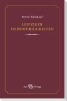 Leipziger Merkwürdigkeiten