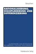Rationalisierung, Disziplinierung und Differenzierung