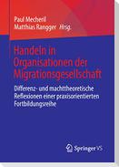Handeln in Organisationen der Migrationsgesellschaft