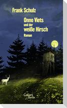 Onno Viets und der weiße Hirsch. Band 3