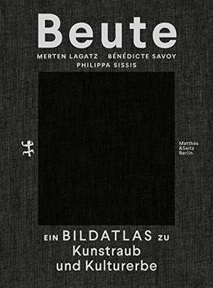 Savoy, Bénédicte / Merten Lagatz et al (Hrsg.).