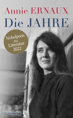 Annie Ernaux / Sonja Finck. Die Jahre. Suhrkamp, 2019.