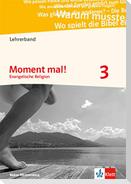 Moment mal! 3. Ausgabe Baden-Württemberg. Lehrerband mit CD-ROM Klasse 9/10