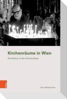 Kirchenräume in Wien
