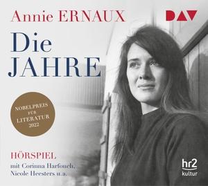 Annie Ernaux /  Sonja Finck / Corinna Harfouch / Birte Schnöink / Constanze Becker / Nicole Heesters / Luise Voigt. Die Jahre - Hörspiel mit Corinna Harfouch u.v.a. (1 CD). Der Audio Verlag, 2019.