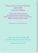 Hans Conon von der Gabelentz (1807-1874) und sein Umkreis