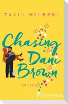 Chasing Dani Brown