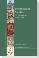 Monumental Sounds: Art and Listening Before Dante
