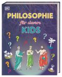Wissen für clevere Kids. Philosophie für clevere Kids
