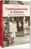 Traditionsbetriebe in Kärnten