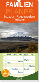 Ecuador - Regenwald und Vulkane - Familienplaner hoch (Wandkalender 2022 , 21 cm x 45 cm, hoch)