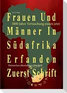 Frauen Und Männer In Südafrika Erfanden Zuerst Schrift