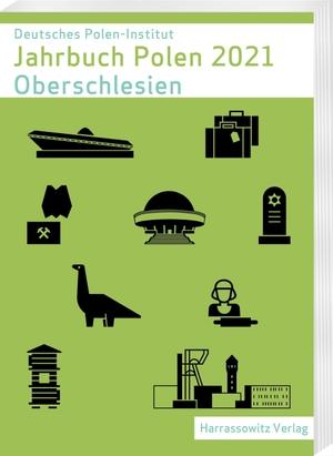 Jahrbuch Polen 32 (2021) - Oberschlesien. Harrassowitz Verlag, 2021.