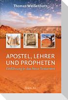 Apostel, Lehrer und Propheten