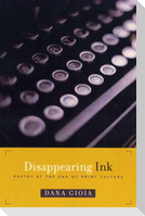 Disappearing Ink: Poetry at the End of Print Culture