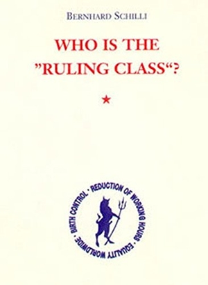 Schilli, Bernhard. Who is the 'Ruling Class'. Ahriman- Verlag GmbH, 1997.