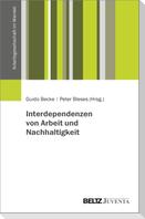 Interdependenzen von Arbeit und Nachhaltigkeit