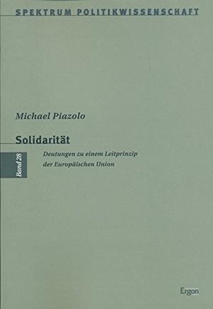 Piazolo, Michael. Solidarität - Deutungen zu eine