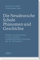Die Neudeutsche Schule - Phänomen und Geschichte
