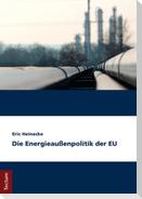 Die Energieaußenpolitik der EU