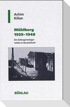 Mühlberg 1939 - 1948