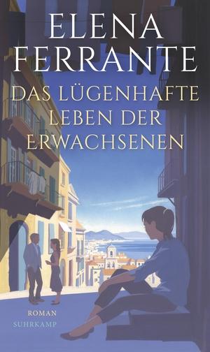 Elena Ferrante / Karin Krieger. Das lügenhafte Le