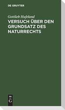 Versuch über den Grundsatz des Naturrechts