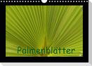 Palmenblätter (Wandkalender 2021 DIN A4 quer)