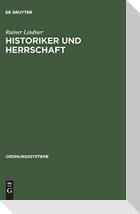 Historiker und Herrschaft