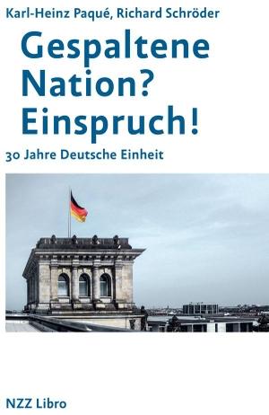 Paqué, Karl-Heinz / Richard Schröder. Gespaltene